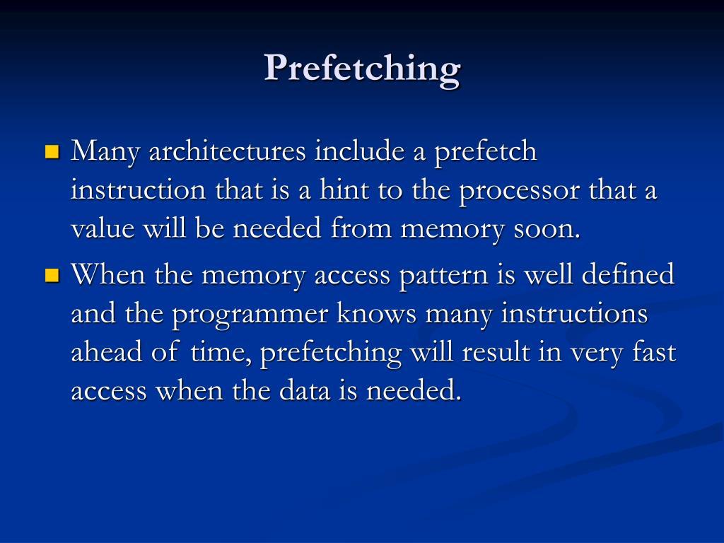 Prefetching