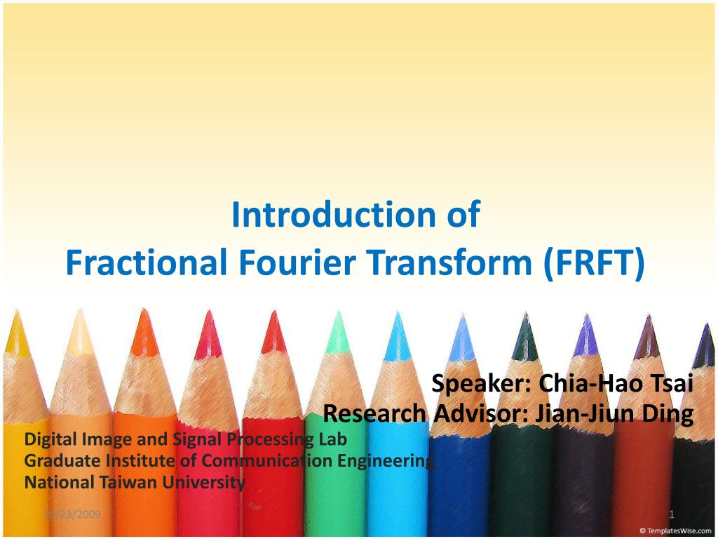 introduction of fractional fourier transform frft l.