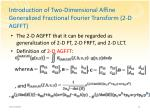 introduction of two dimensional affine generalized fractional fourier transform 2 d agfft