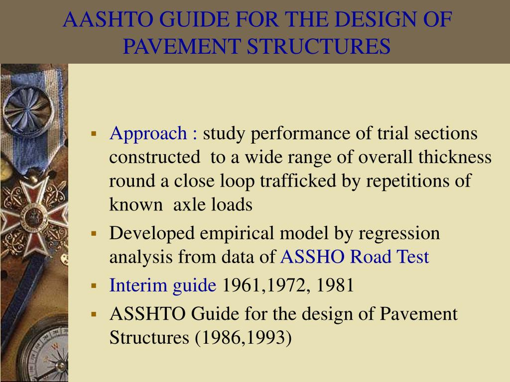 AASHTO GUIDE FOR THE DESIGN OF PAVEMENT STRUCTURES