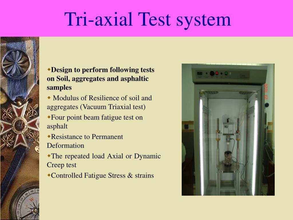 Tri-axial Test system