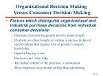 organizational decision making versus consumer decision making