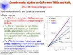 growth mode studies on gaas from tmga and ash 344