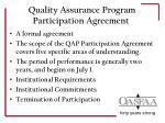 quality assurance program participation agreement