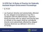 14 cfr part 16 rules of practice for federally assisted airport enforcement proceedings
