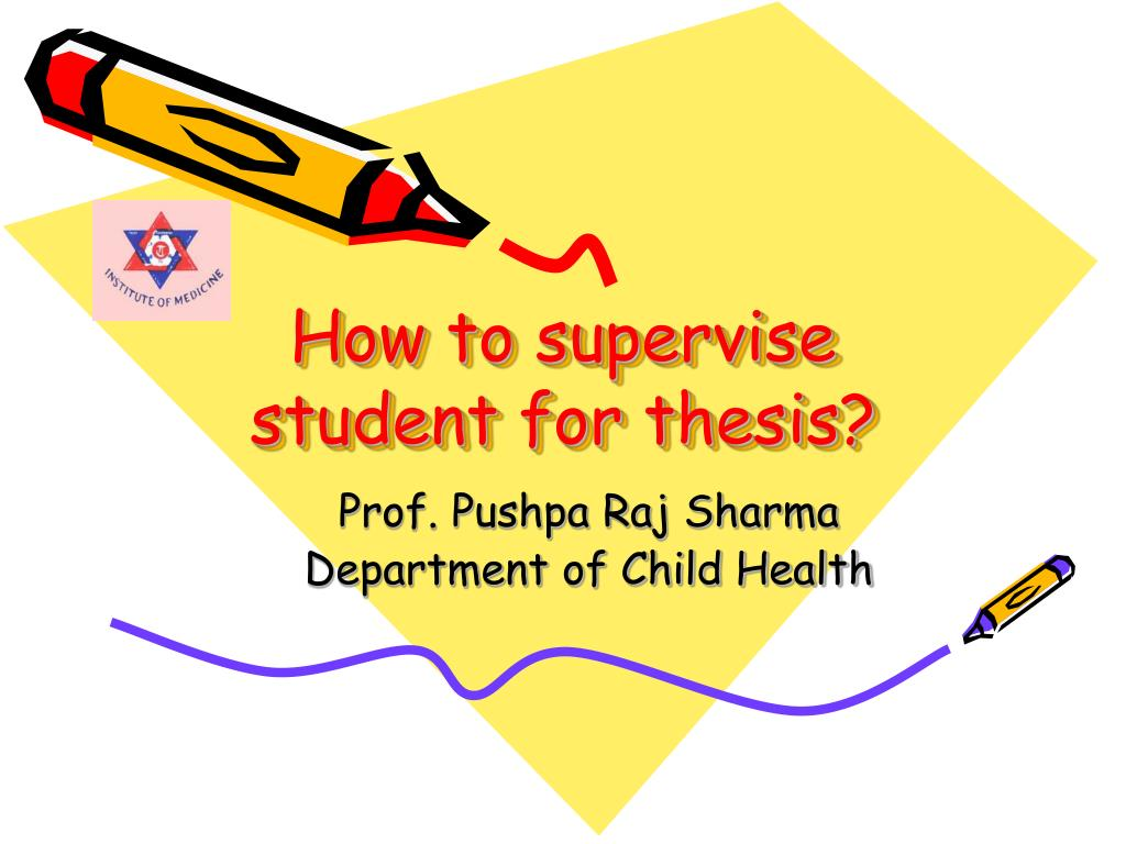 how to supervise student for thesis l.
