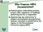 who prepares nepa documentation