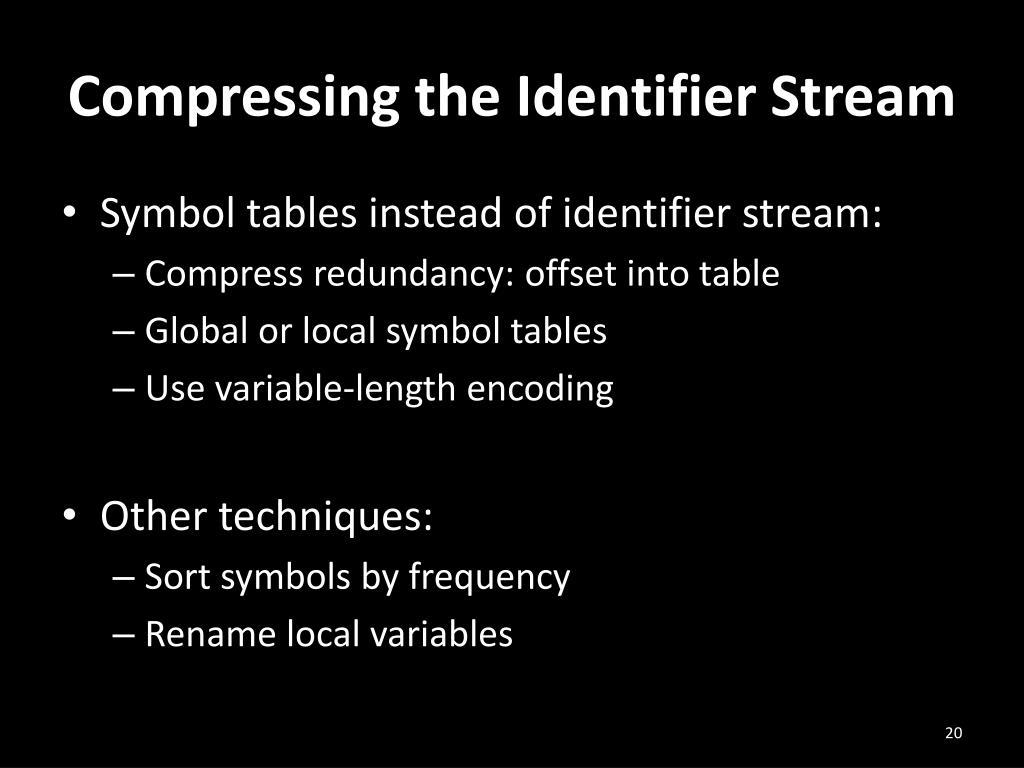 Compressing the Identifier Stream