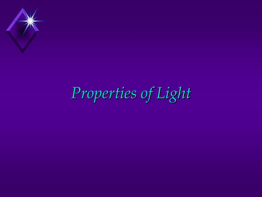 properties of light l.