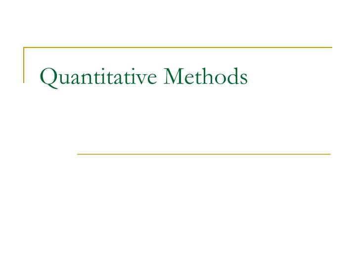 quantitative methods n.