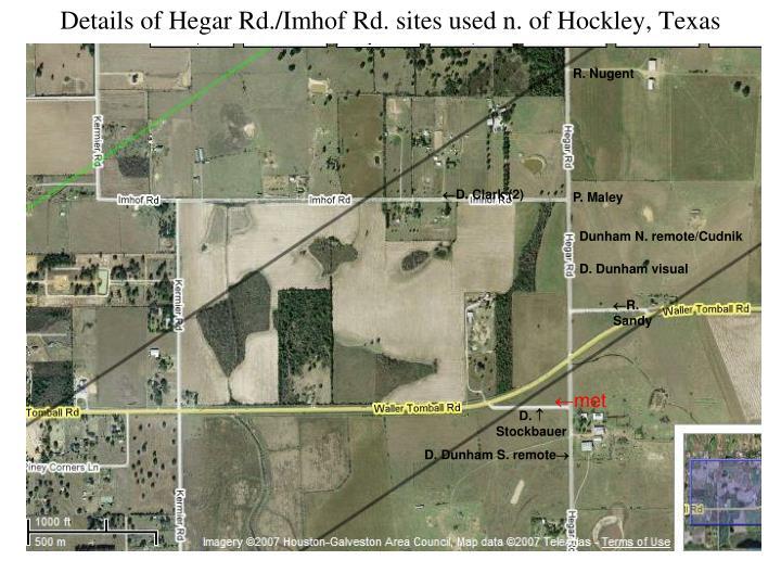 Details of Hegar Rd./Imhof Rd. sites used n. of Hockley, Texas