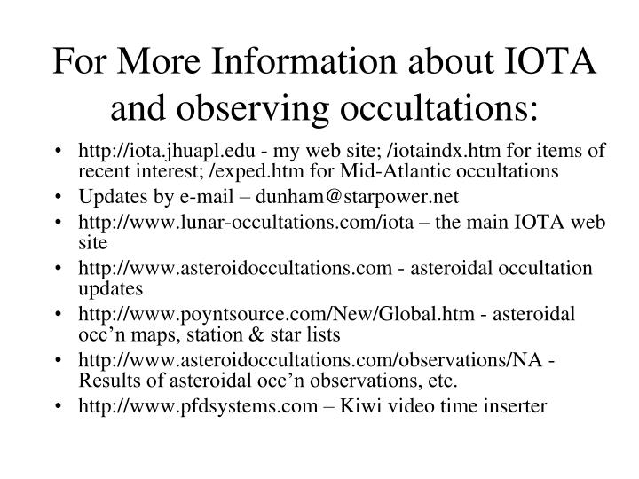 For More Information about IOTA and observing occultations: