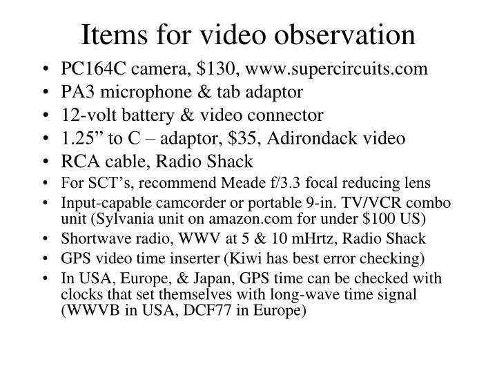 Items for video observation