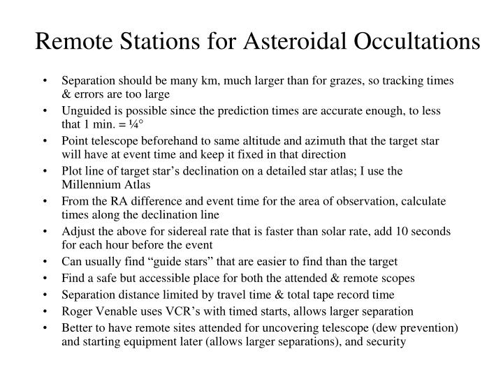 Remote Stations for Asteroidal Occultations