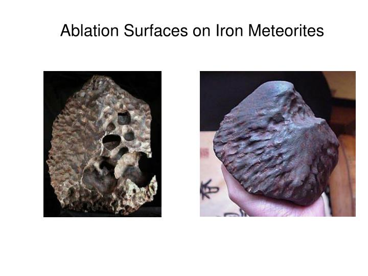 Ablation Surfaces on Iron Meteorites