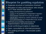 blueprint for gambling regulation