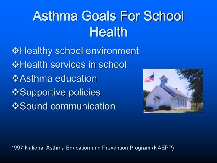 Asthma Goals For School