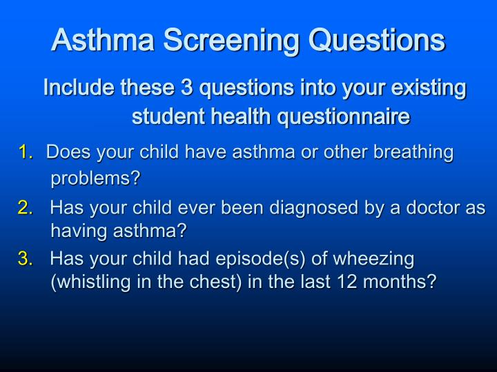 Asthma Screening Questions