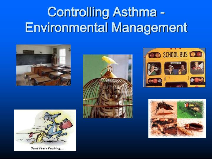 Controlling Asthma - Environmental Management