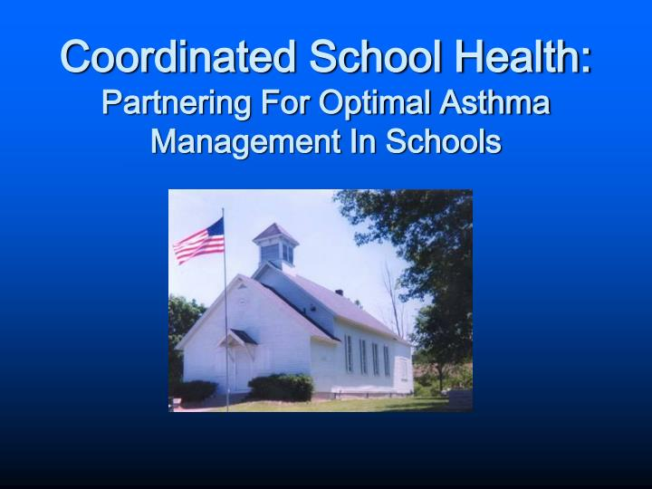 Coordinated School Health: