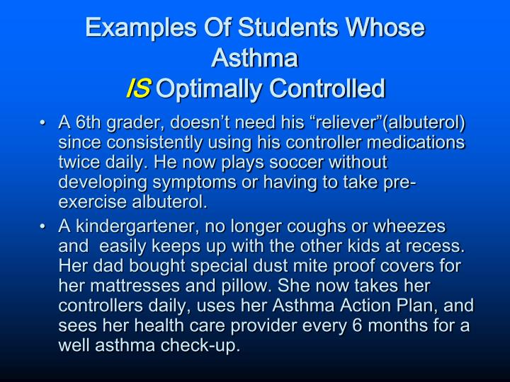 Examples Of Students Whose Asthma