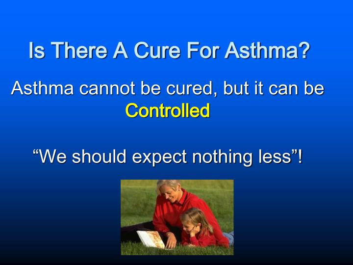 Is there a cure for asthma