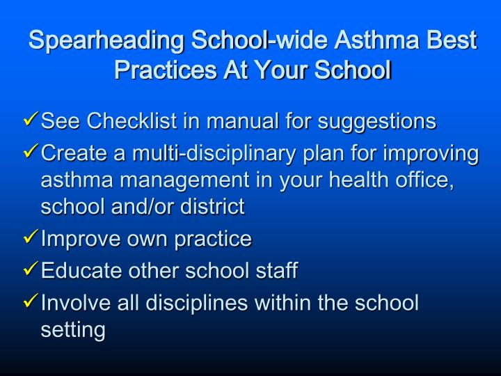 Spearheading School-wide Asthma Best Practices At Your School