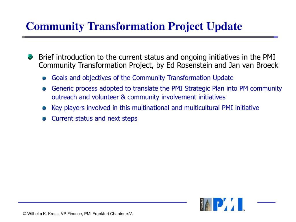 Community Transformation Project Update