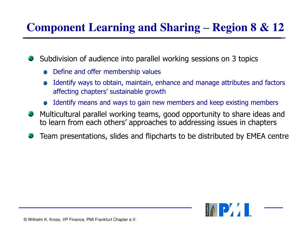 Component Learning and Sharing – Region 8 & 12