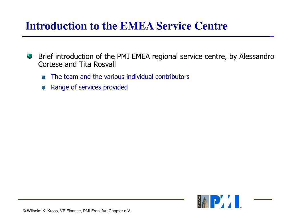 Introduction to the EMEA Service Centre