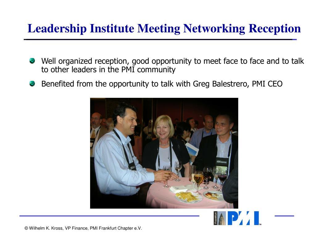Leadership Institute Meeting Networking Reception