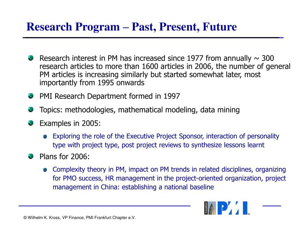 Research Program – Past, Present, Future