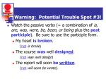 warning potential trouble spot 3