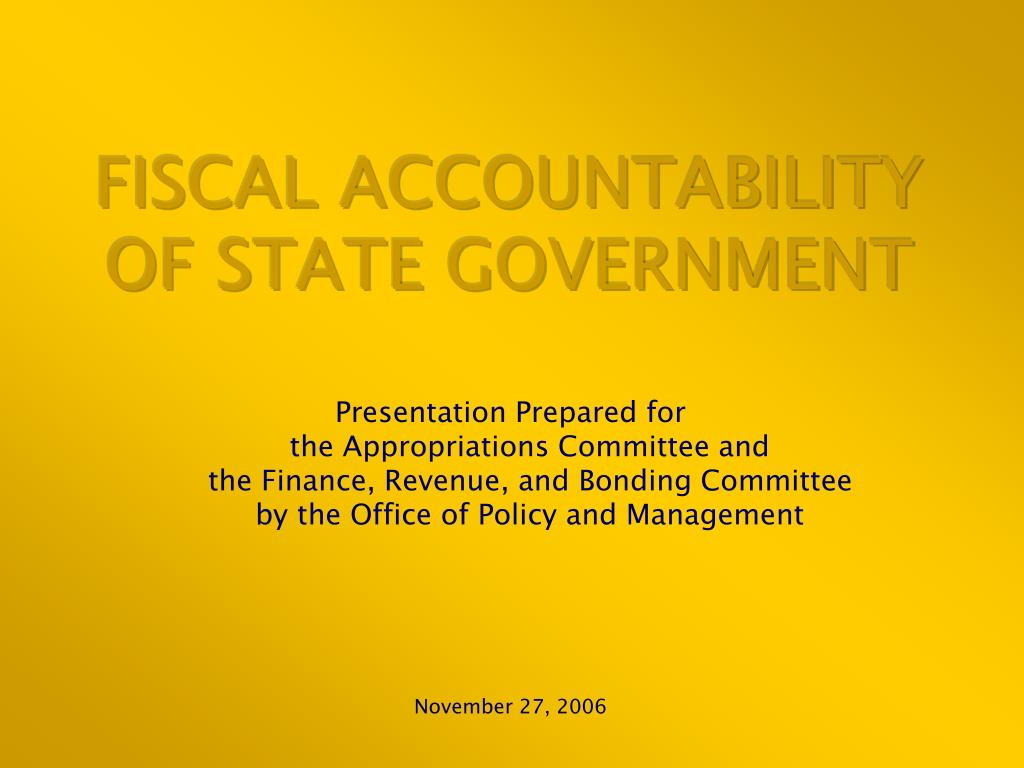 fiscal accountability of state government l.