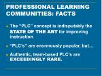 professional learning communities facts