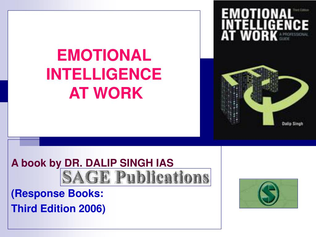 PPT - EMOTIONAL INTELLIGENCE AT WORK PowerPoint Presentation - ID:179025