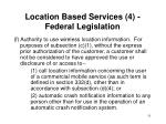 location based services 4 federal legislation