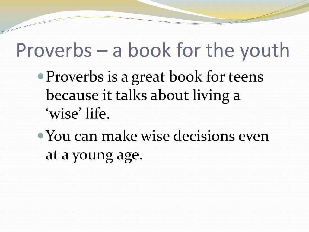 Proverbs – a book for the youth