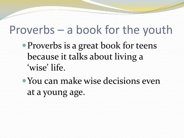 Proverbs a book for the youth