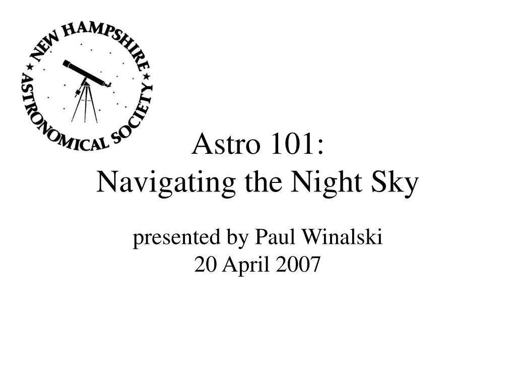 astro 101 navigating the night sky l.