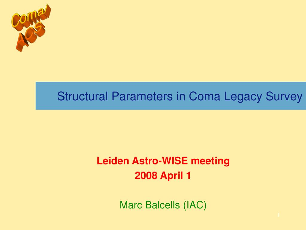 structural parameters in coma legacy survey l.