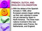 french dutch and english colonization