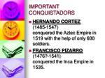 important conquistadors