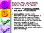 social and economic life in the colonies