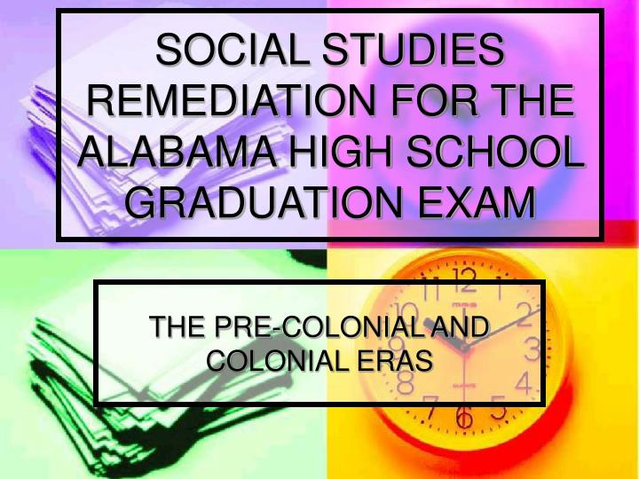social studies remediation for the alabama high school graduation exam n.