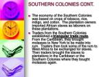 southern colonies cont