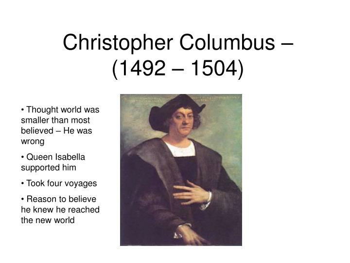 Christopher Columbus – (1492 – 1504)
