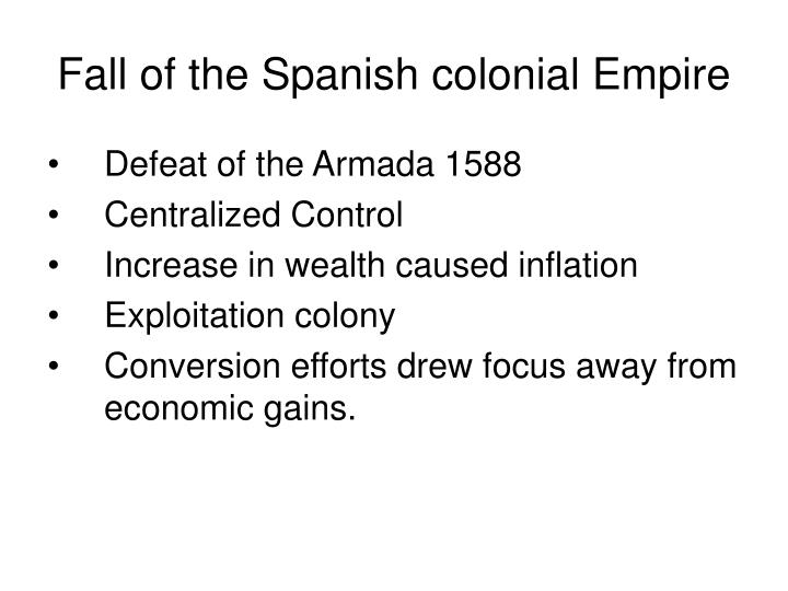Fall of the Spanish colonial Empire