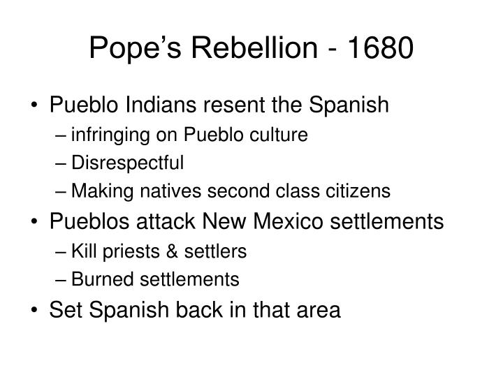 Pope's Rebellion - 1680