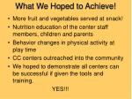 what we hoped to achieve